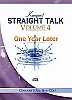 Straight Talk Volume #4 One Year Later