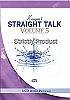 Straight Talk Volume #5 STRICTLY PRODUCT