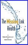 New Book  The Missing Link In Health