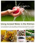 Using Ionized Water in The Kitchen