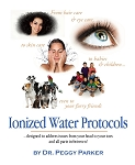 Ionized Water Protocols- Dr Peggy Parker- 5 pack